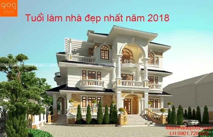 Tuổi xây nhà năm 2018 đẹp nhất