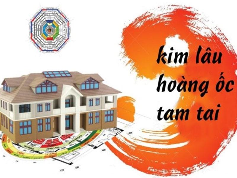 Làm nhà cần tránh 3 yếu tố Kim Lâu, Hoàng Ốc và Tam Tai